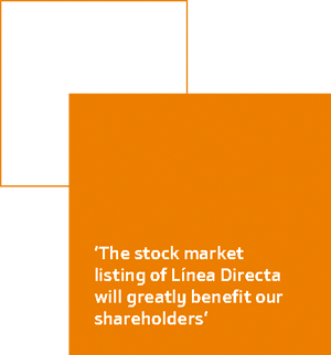 'The stock market listing of Línea Directa will greatly benefit our shareholders