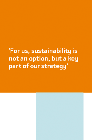 'For us, sustainability is not an option, but a key part of our strategy'